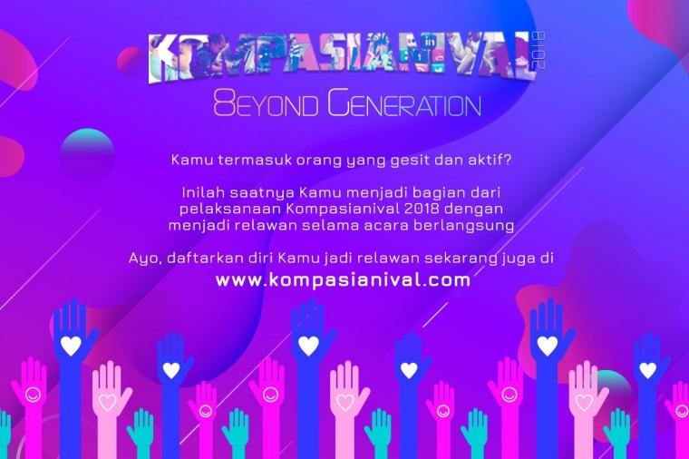 Registrasi Relawan Kompasianival 2018 Telah Dibuka, Yuk Segera Daftar!