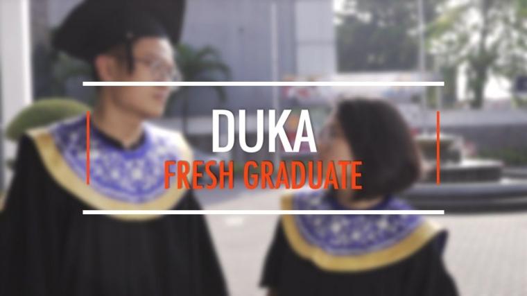 Duka Jadi Fresh Graduate