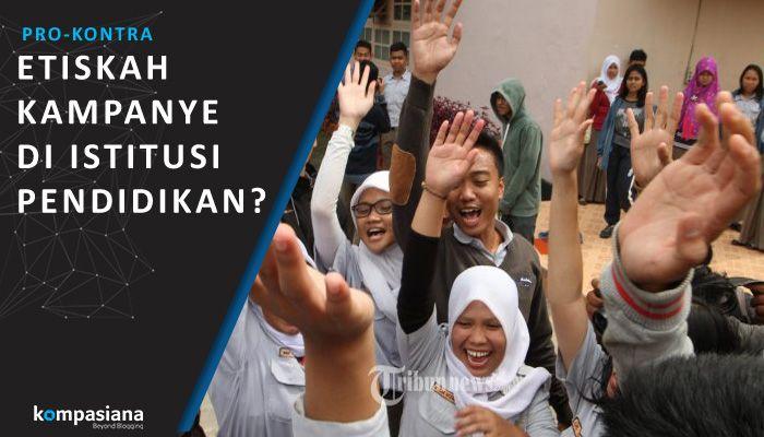 [Pro-Kontra] Etiskah Selenggarakan Kegiatan Kampanye di Institusi Pendidikan?