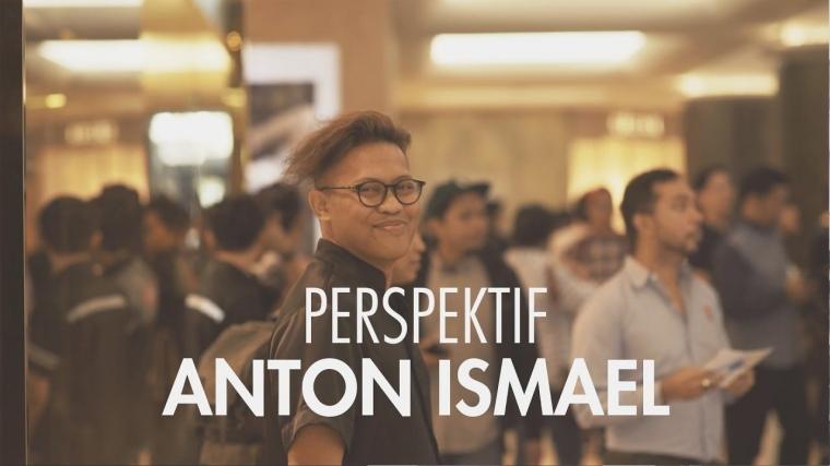 """Anton Ismael dan Berpikir """"Out of The Box"""""""