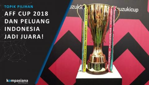 Seberapa Besar Peluang Indonesia di AFF Cup 2018?