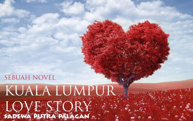 Kuala Lumpur Love Story (3)