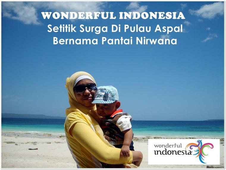 Wonderful Indonesia, Setitik Surga di Pulau Aspal Bernama Pantai Nirwana