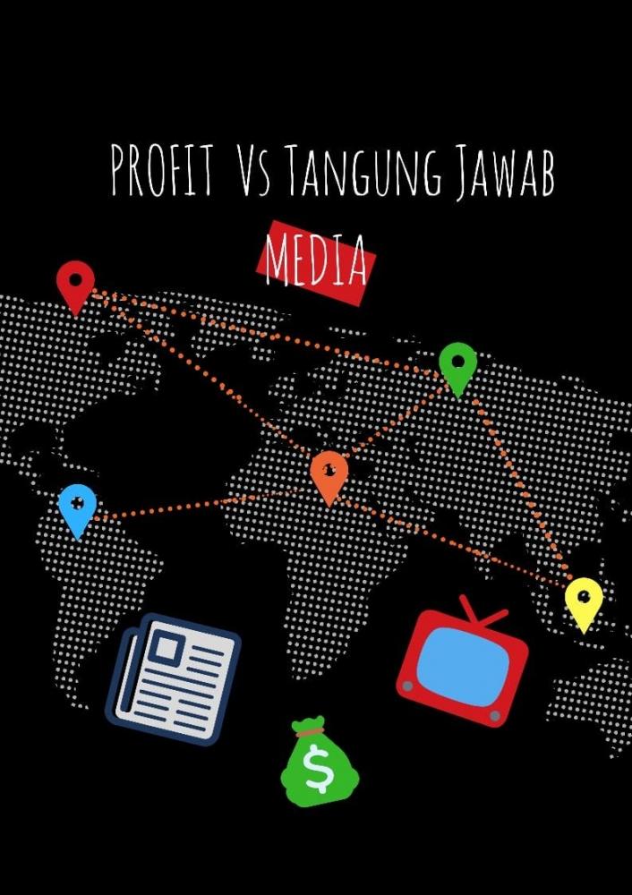Profit Menjadi Target Utama Media