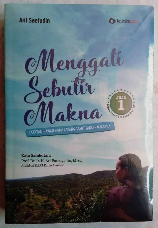 Sambutan Atikbud KBRI Kuala Lumpur dalam Buku Menggali Sebutir Makna