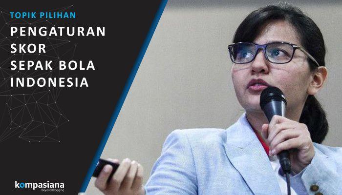 [Topik Pilihan] Pengaturan Skor Sepak Bola Indonesia