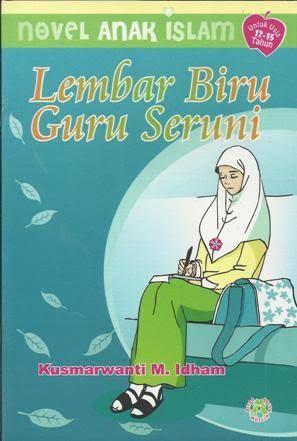 "Resensi Buku ""Lembar Biru Guru Seruni"" (2008)"