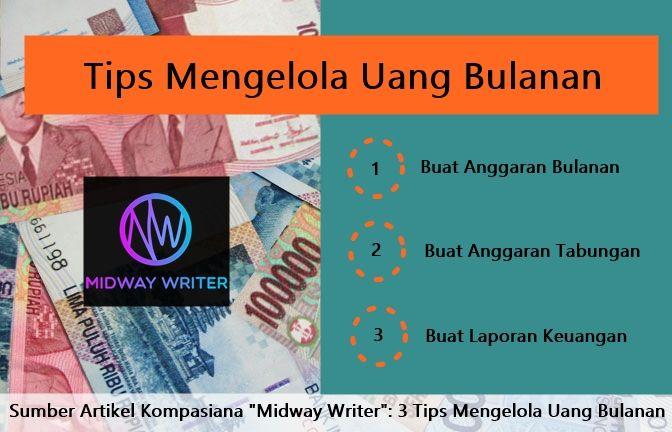 3 Tips Mengelola Uang Bulanan