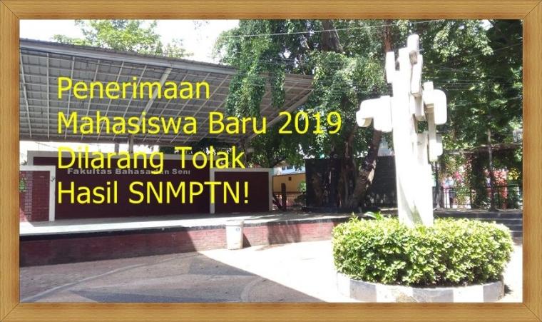 Penerimaan Mahasiswa Baru 2019 Dilarang Tolak Hasil SNMPTN!