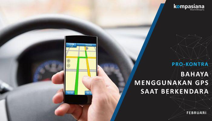 [Pro-Kontra] Menggunakan GPS Saat Berkendara Itu Berbahaya