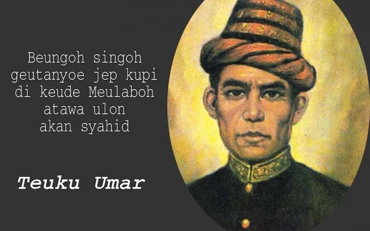 Teuku Umar: Pahlawan Sejati atau Oportunis Zaman Perang?