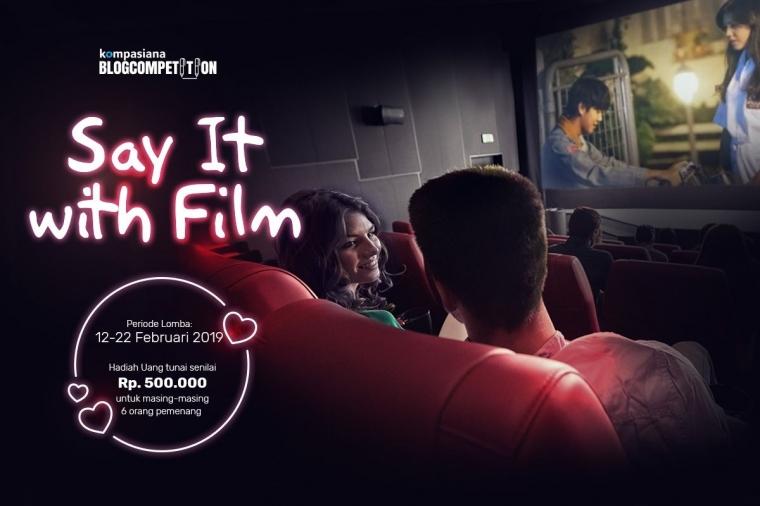 [Hari Terakhir] #SayItWithFilm, Yuk Rekomendasikan Film Favoritmu di Sini