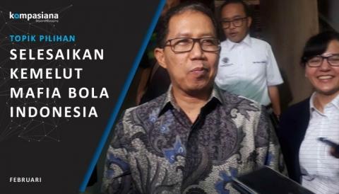 Joko Driyono Tersangka, Selesaikah Permasalahan Mafia Bola Indonesia?