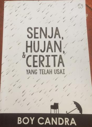 Resensi Senja Hujan Cerita Karya Boy Candra Halaman All