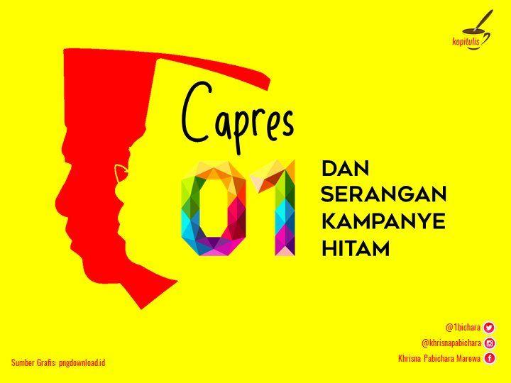Capres 01 dan Serangan Kampanye Hitam