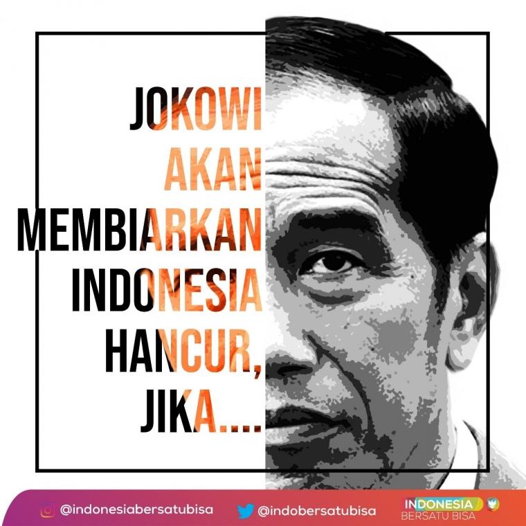 Jokowi Akan Membiarkan Indonesia Hancur, Jika...