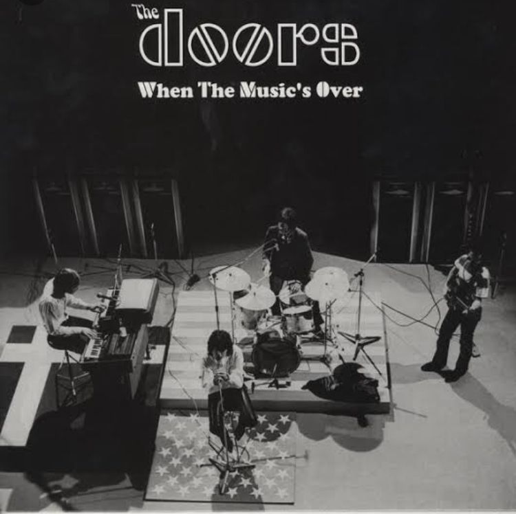 The Doors Dan Keunikan When The Music's Over