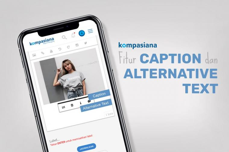 [Update] Fitur Caption dan Alternative Text