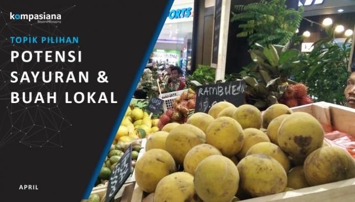 Potensi Sayur dan Buah Lokal