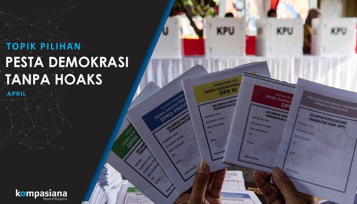 [Topik Pilihan] Pesta Demokrasi Tanpa Hoaks