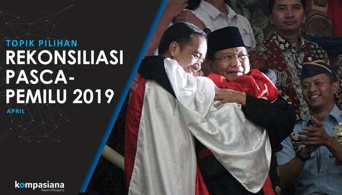 [Topik Pilihan] Segerakan Rekonsiliasi Pasca-pemilu 2019