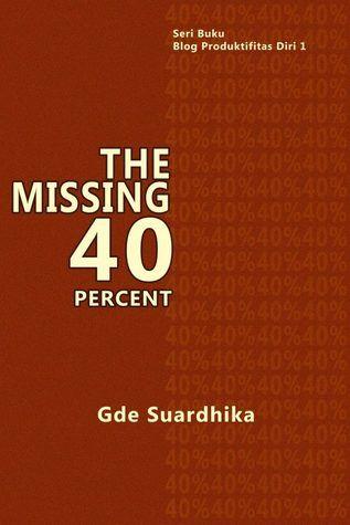 Buku | Missing 40% dan Produktivitas Generasi Milenial