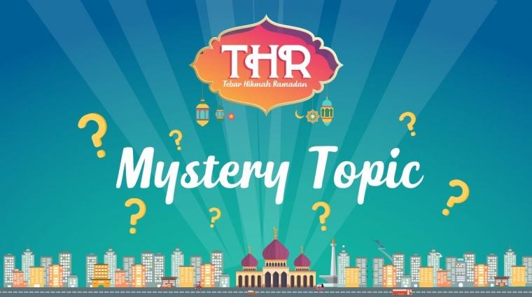 Cek Mystery Topic ke-6 Samber THR di Sini dan Ikuti Aturan Mainnya!