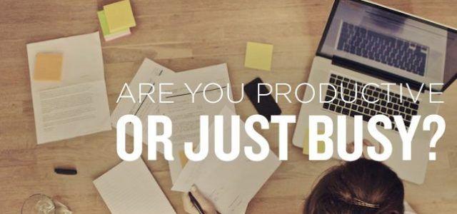Sebab yang Selalu Sibuk Belum Tentu Produktif