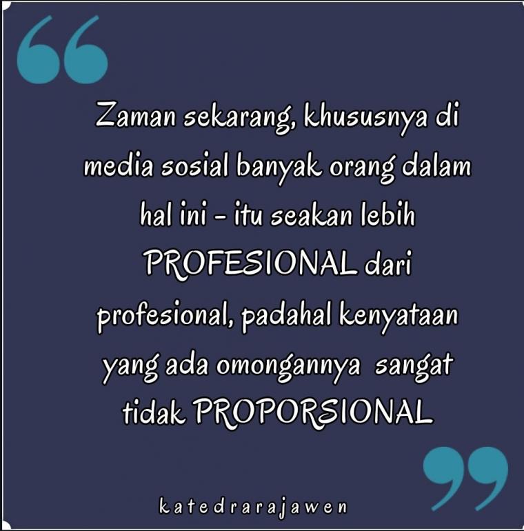 Profesional dan Proporsional