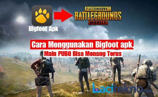 Bermain PUBG dengan Bigfoot Apk