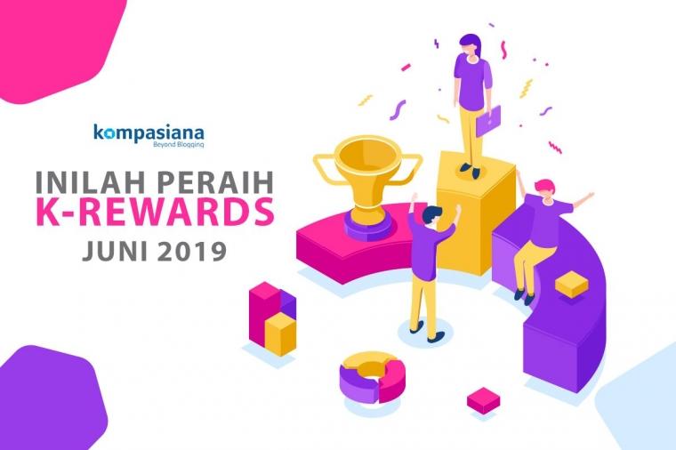 Peraih K-Rewards Periode Juni 2019!