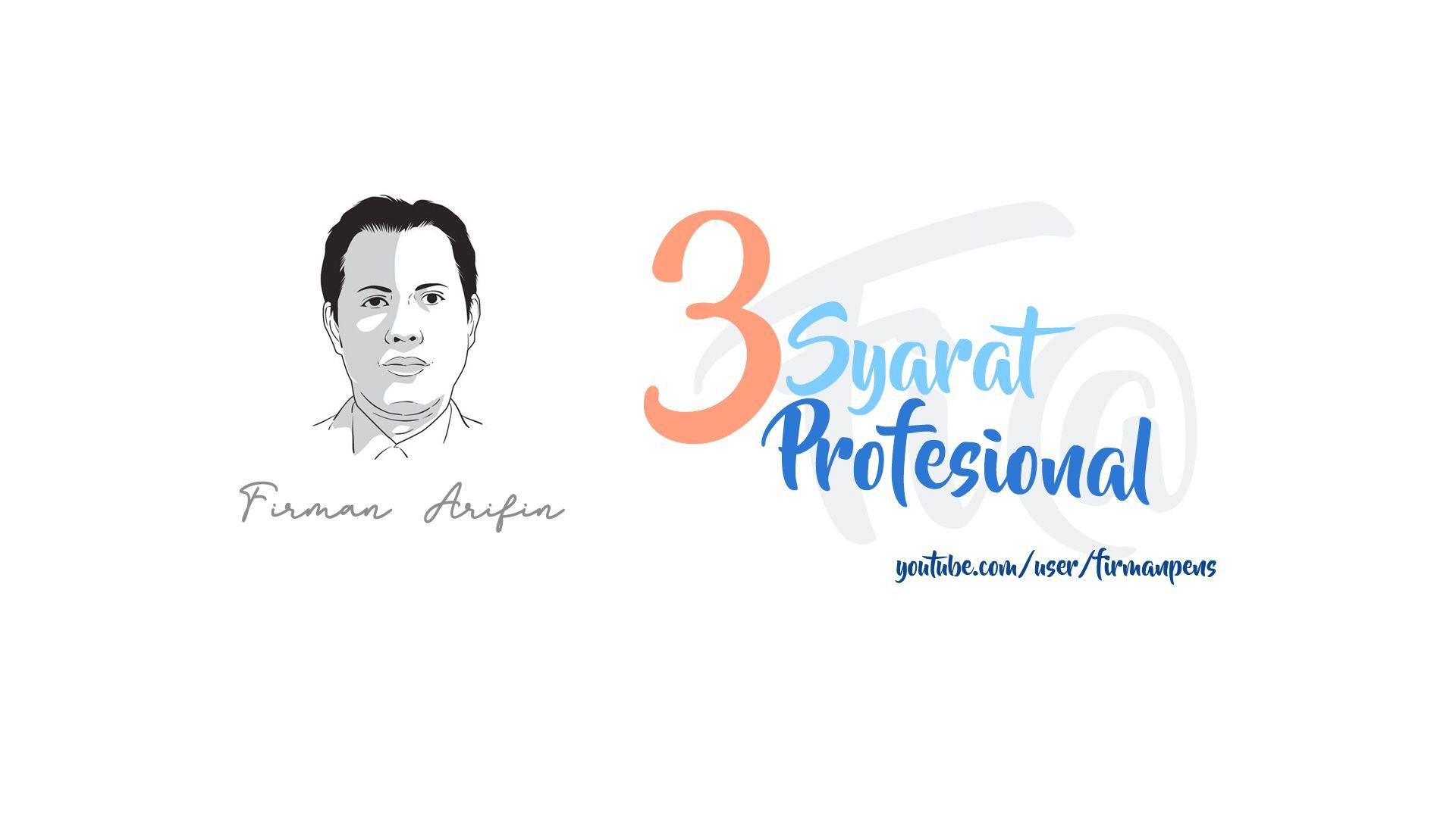 Tiga Syarat Profesional