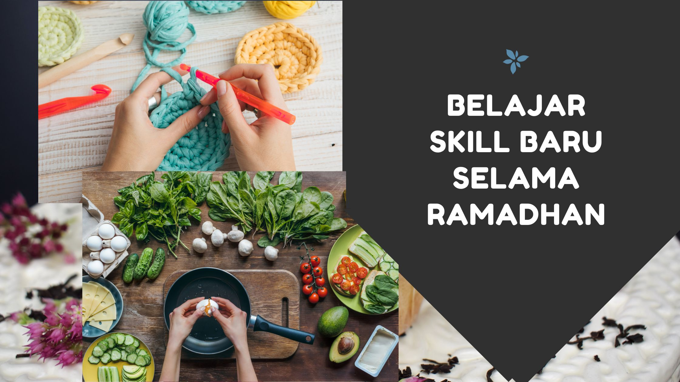 Belajar Skill Baru Selama Ramadhan