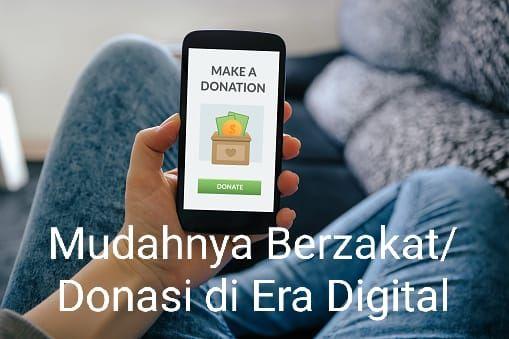 Mudahnya Berzakat/Donasi di Era Digital