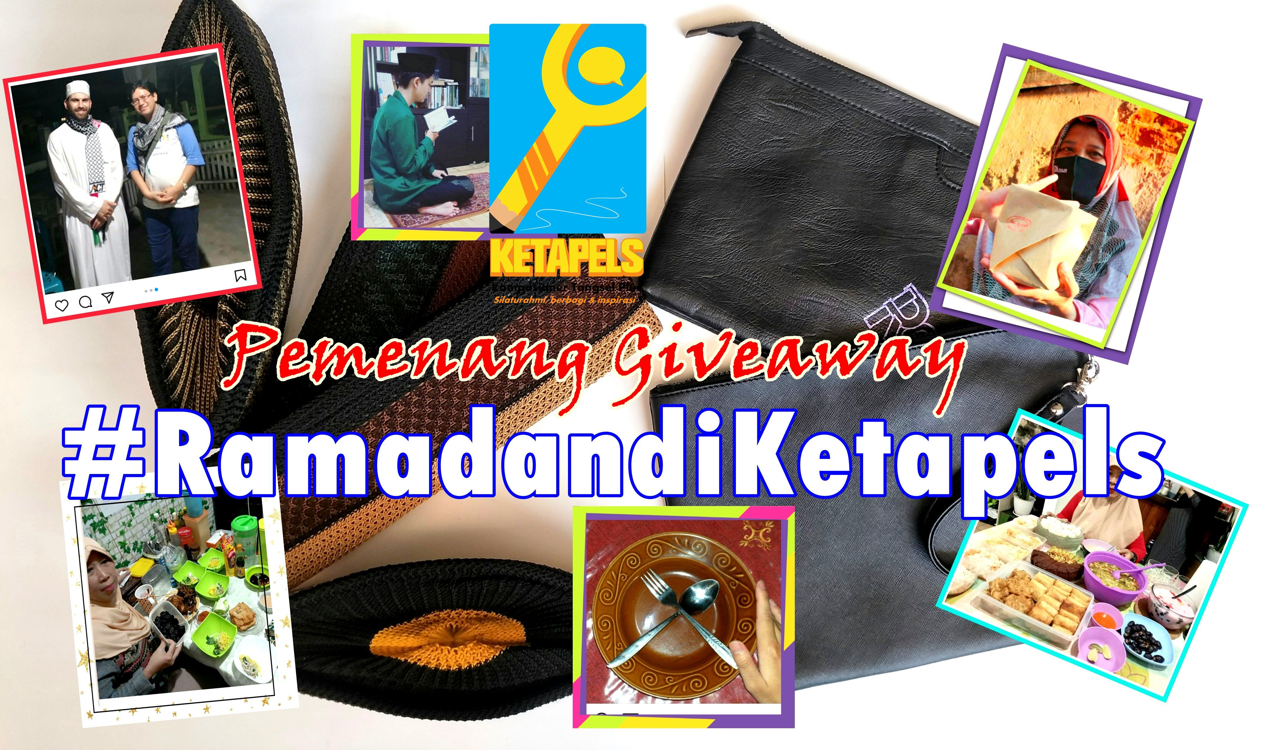 Berikut Enam Pemenang Giveaway #RamadandiKetapels