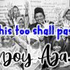 This Too Shall Pass, Enjoy Aja