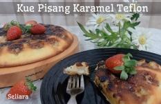 Resep Kue Pisang Karamel Teflon, Enak dan Mudah!