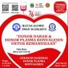 Bantu Redakan Covid-19, ILUNI 30 Gelar Donor Plasma Konvalesen dalam Waktu Dekat