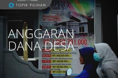 Anggaran Dana Desa Paling Rentan Dikorupsi?
