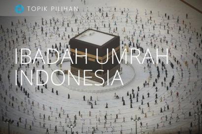 Saat Ibadah Umrah (Kembali) Dibuka  untuk Jamaah Indonesia