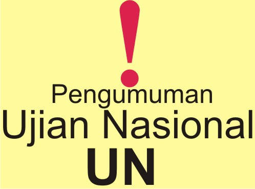 Kapan Pengumuman Hasil Ujian Nasional (UN) 2013?