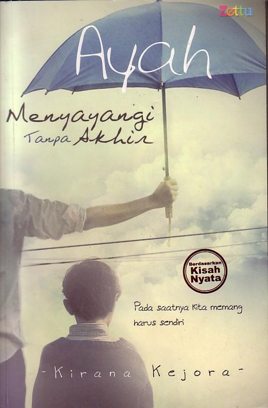 Resensi Novel: Ayah, Menyayangi Tanpa Akhir