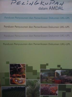 UKL-UPL Celah bagi Kerusakan Lingkungan Hidup?