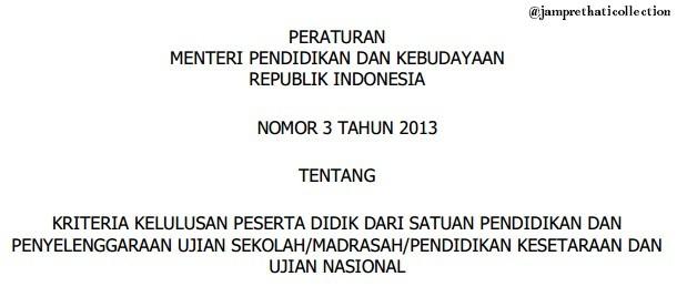 Kriteria Kelulusan Peserta Didik dan Kisruh UN 2013