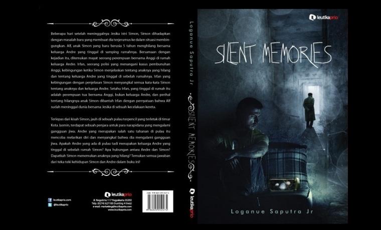 Silent Memories, Sebuah Novel dalam Kemasan Thriller Psikologis