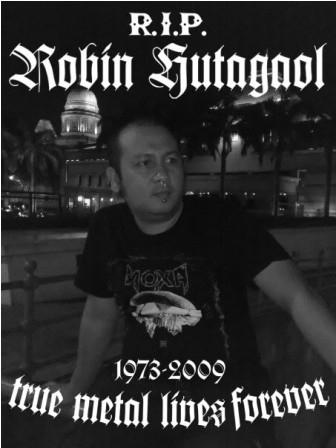 In Memoriam Robin Hutagaol: True Metal Lives Forever