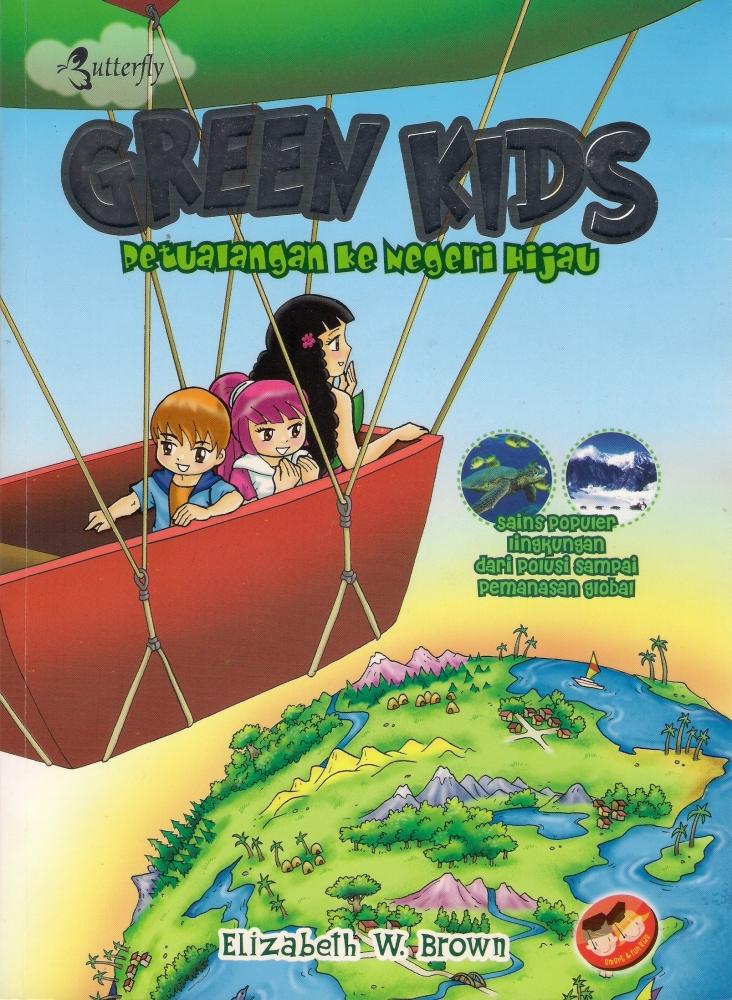Petualangan ke Negeri Hijau: Buku Anak Sains Populer Lingkungan Global