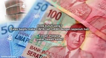 Mantra Ajaib untuk Mendatangkan Uang?? oleh Firman Pratama