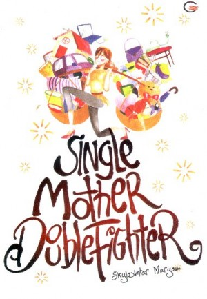 """""""Single Mother Double Fighter"""""""