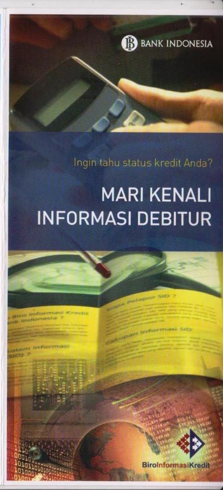 Mari Kenali Informasi Debitur